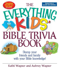 The Everything Kids Bible Trivia Book