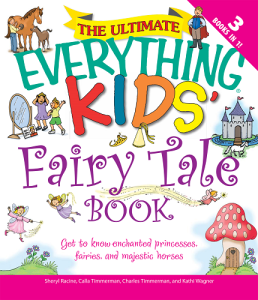 The Everything Kids' Fairy Tale Book